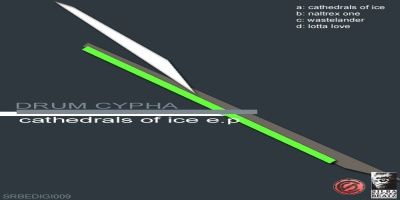 Drum Cypha - Cathedrals Of Ice EP
